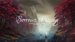 Sorrows Passing - Sad Orchestral Music