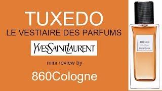 Ysl Tuxedo Les Vestiaire Des Parfums  Mini Review