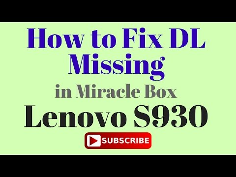 How to Fix DL Missing in Lenovo S930 by GsmHelpFul