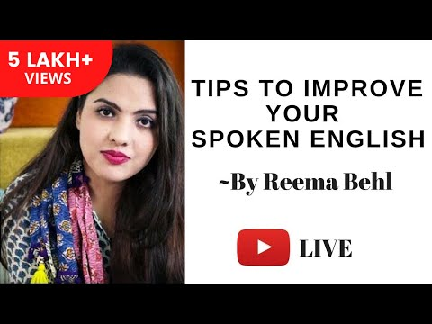 Tips to improve your Spoken English by Reema Behl - Unacademy