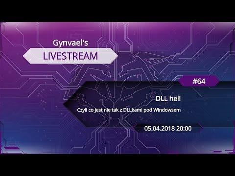 Gynvael's Livestream #64:  DLL hell