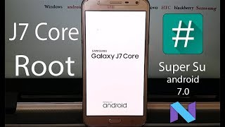How To Root Samsung SM-J701F J7 Core J7 NXT | SM-J701F Root