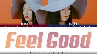 RED VELVET 'IRENE & SEULGI' - 'FEEL GOOD' Lyrics [Color Coded_Han_Rom_Eng]