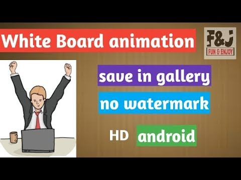How to make White Board Animation Video on Android ! Full Tutorial !