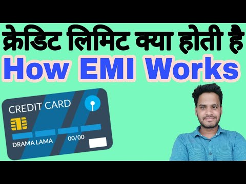 What is Credit card limits & How does EMI Works in hindi ?