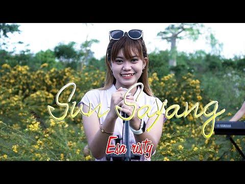 Download Lagu Esa Risty Sun Sayang Mp3