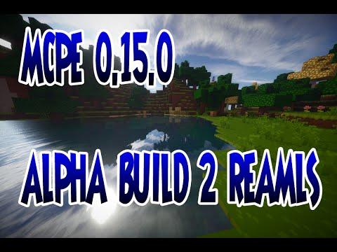 DOWNLOAD ATUALIZAÇÃO MINECRAFT PE 0.15.0 ALPHA BUILD 2 REALMS ! (MINECRAFT POCKET EDITION)
