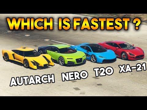 GTA 5 ONLINE : AUTARCH VS T20 VS NERO VS XA-21 (WHICH IS FASTEST CAR?)