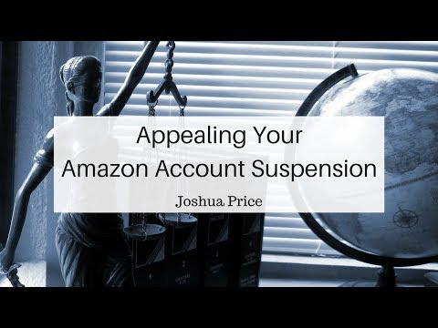 192 How to Write your Amazon Appeal Letter with Joshua Price Part 2 of 3