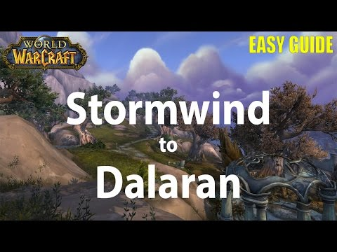How to get from Stormwind to Dalaran in Legion Expansion 2016