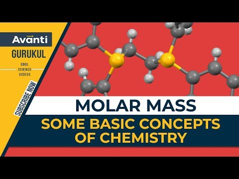Molar Mass | Some basic concepts of chemistry | Chemistry | IIT JEE | Class 11 | C1.2.1