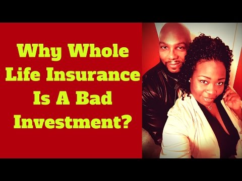 Why Whole Life Insurance Is A Bad Investment | How Whole Life Insurance