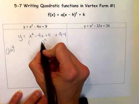 Writing Quadratic Functions in Vertex Form #1.mov