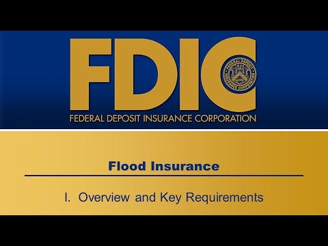 Flood Insurance - I. Overview and Key Requirements