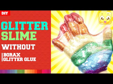 How To Make Rainbow Glitter Slime DIY Without Borax or 'Glitter Glue'   With Liquid Starch