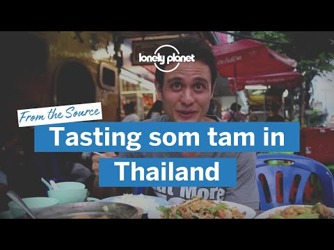 From the Source: tasting som tam in Thailand