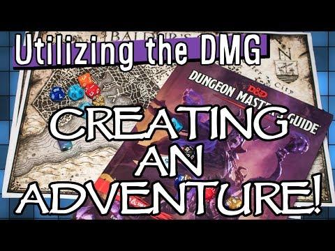 Utilizing the DMG! | Creating an Adventure from Scratch! | Jorphdan