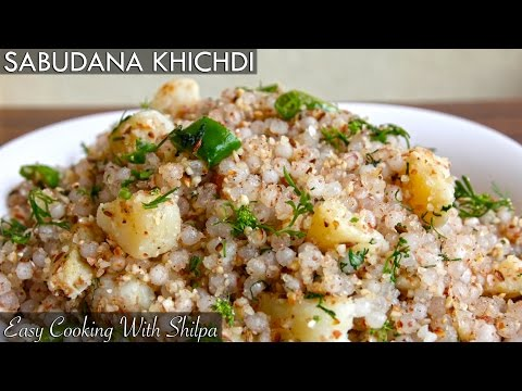 How To Make Sabudana Khichdi | EasyCookingWithShilpa