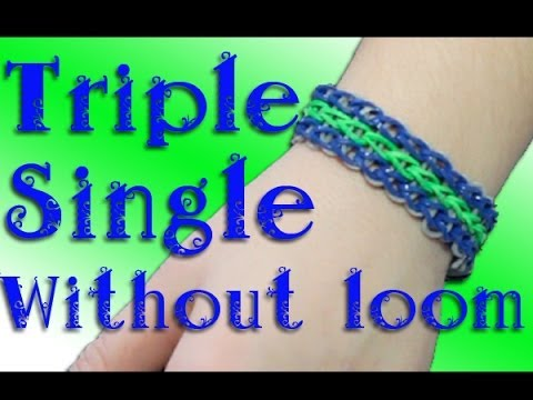 Rainbow Loom: Triple Single Without Loom Tutorial