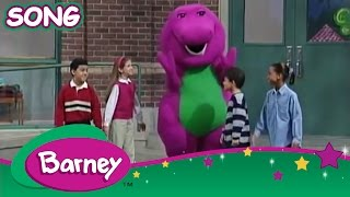 Barney - Today, We Can Say SONG - Back to School