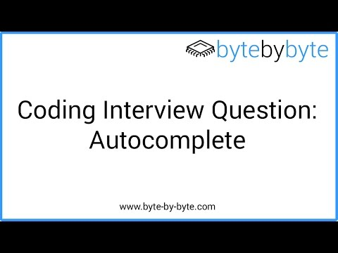 Interview Question: Autocomplete