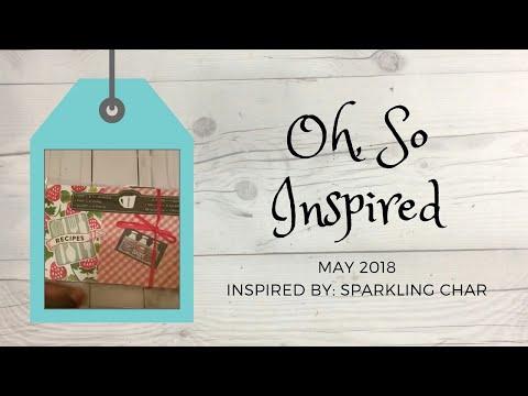 MAY 2018 OH SO INSPIRED