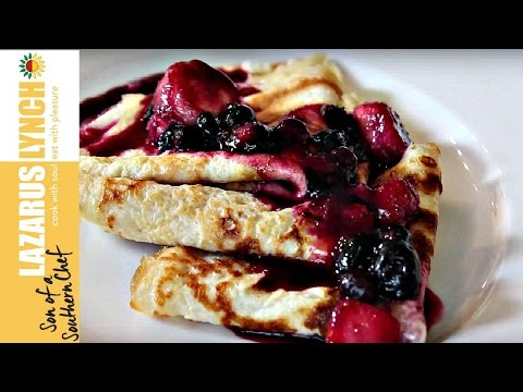 Amazing Crepes with Berry Sauce | Son of a Southern Chef