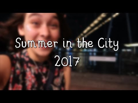 Summer in the City Weekend | 2017