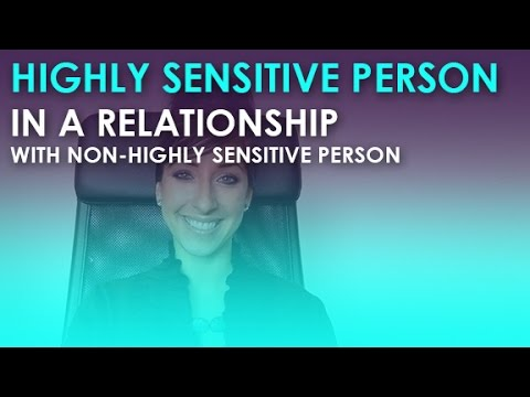 Highly Sensitive Person or Empath in a Relationship with a Non-Highly Sensitive Person