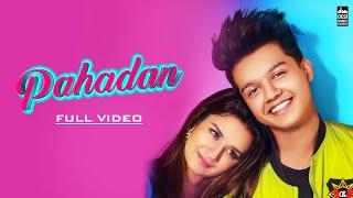 Pahadan - Rajat Nagpal | Riyaz Aly | Avneet Kaur | Gurnazar | Latest Punjabi Song 2019