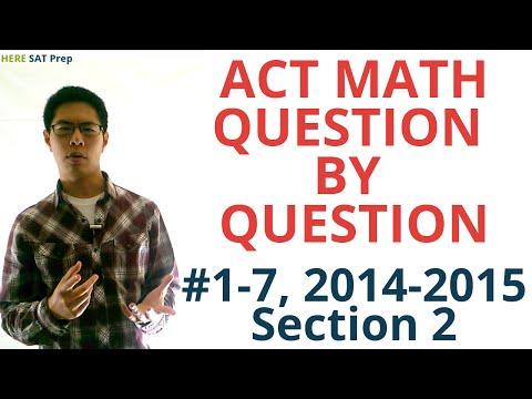 SAT Math Prep - Question by Question (#1-7, 2014-2015 SAT Practice Test, Section 2)