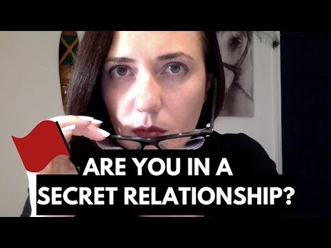 Are you in a SECRET Relationship?