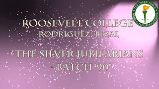 Roosevelt College Rodriguez, Rizal - The Silver Jubilarians  -  Batch