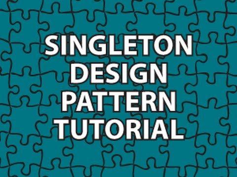 Singleton Design Pattern Tutorial