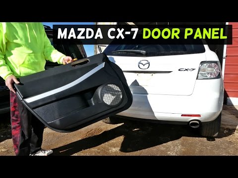 MAZDA CX-7 FRONT DOOR PANEL REMOVAL REPLACEMENT CX7