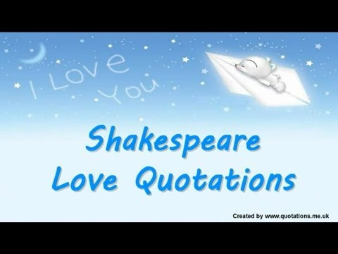♥♥♥♥ Shakespeare Love Quotes - Famous Quotations