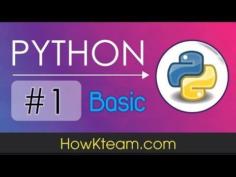 [Khóa học lập trình Python cơ bản] - Bài 1: Giới thiệu ngôn ngữ lập trình Python   HowKteam