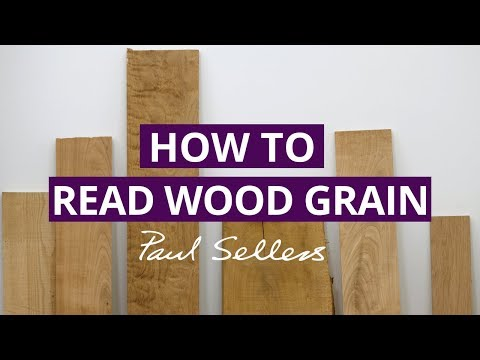How to Read Wood Grain | Paul Sellers