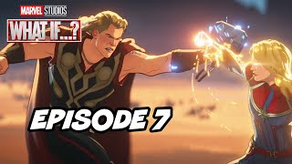 Marvel What If Episode 7 Thor TOP 10, Easter Eggs and Ending Explained