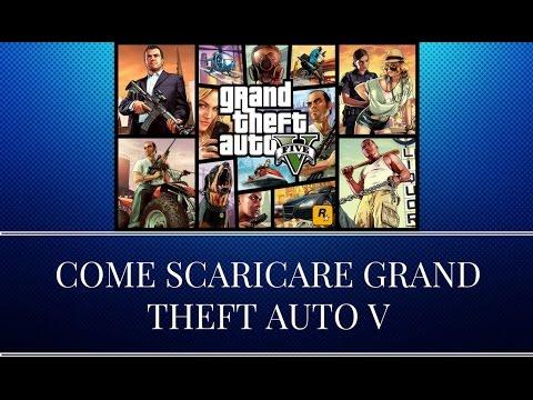 COME SCARICARE GTA 5 PC + ONLINE GRATIS!!!!!!!!