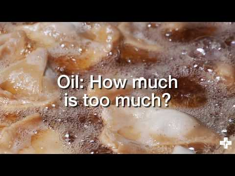 Oil: How much is too much?