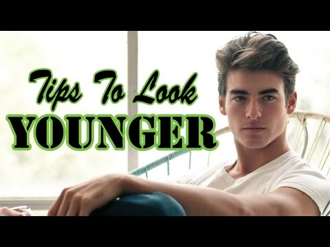 12 Effective Tips for Men to Look Younger