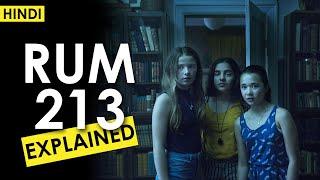Rum 213 (2017) Full Horror Movie Explained In Hindi | Ending Explained | CCH