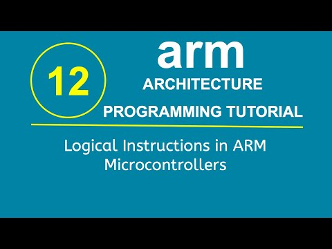 ARM Programming Tutorial 12- Logical Instructions in ARM Microcontrollers