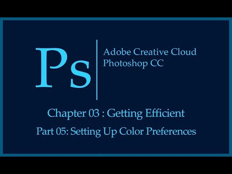 Adobe Photoshop CC Tutorial | Getting Efficient | Setting Up Color Preferences
