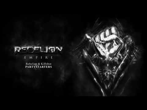 Rebelion & Killshot  - Partystarters [EMPIRE]