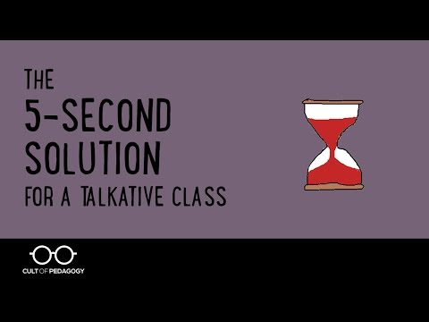 The 5 Second Solution for a Talkative Class
