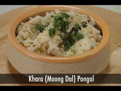 Khara (Moong Dal) Pongal | Sanjeev Kapoor Khazana