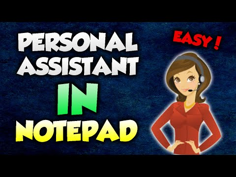 Make your own Personal Assistant With notepad!!