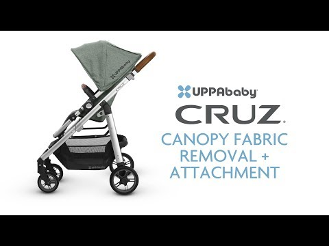 UPPAbaby CRUZ Canopy Fabric Removal + Attachment